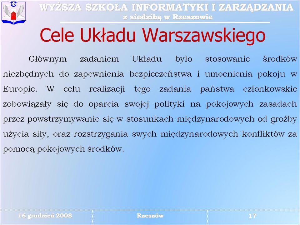 WYŻSZA SZKOŁA INFORMATYKI I ZARZĄDZANIA z siedzibą w Rzeszowie 17 WYŻSZA SZKOŁA INFORMATYKI I ZARZĄDZANIA z siedzibą w Rzeszowie 16 grudzień 2008 Rzes
