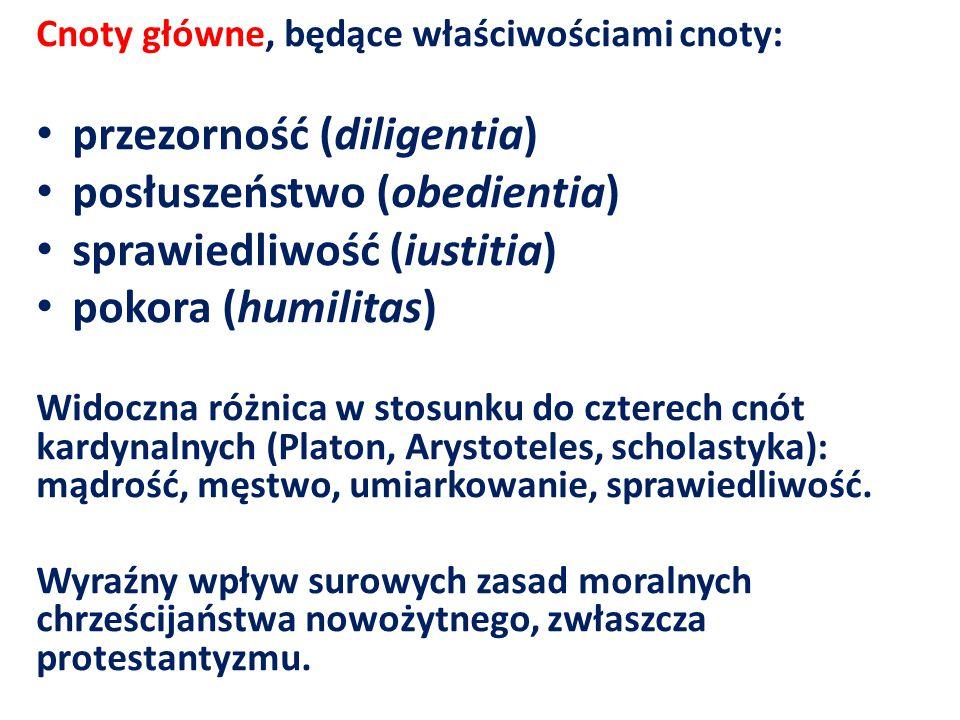 Cnoty główne, będące właściwościami cnoty: przezorność (diligentia) posłuszeństwo (obedientia) sprawiedliwość (iustitia) pokora (humilitas) Widoczna różnica w stosunku do czterech cnót kardynalnych (Platon, Arystoteles, scholastyka): mądrość, męstwo, umiarkowanie, sprawiedliwość.