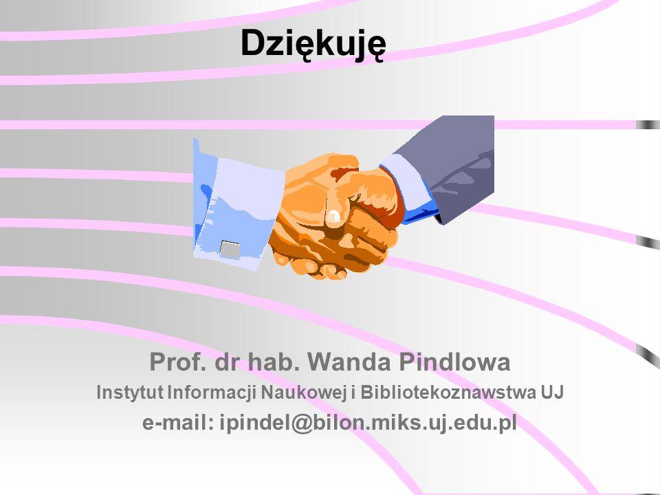 Dziękuję Prof. dr hab.
