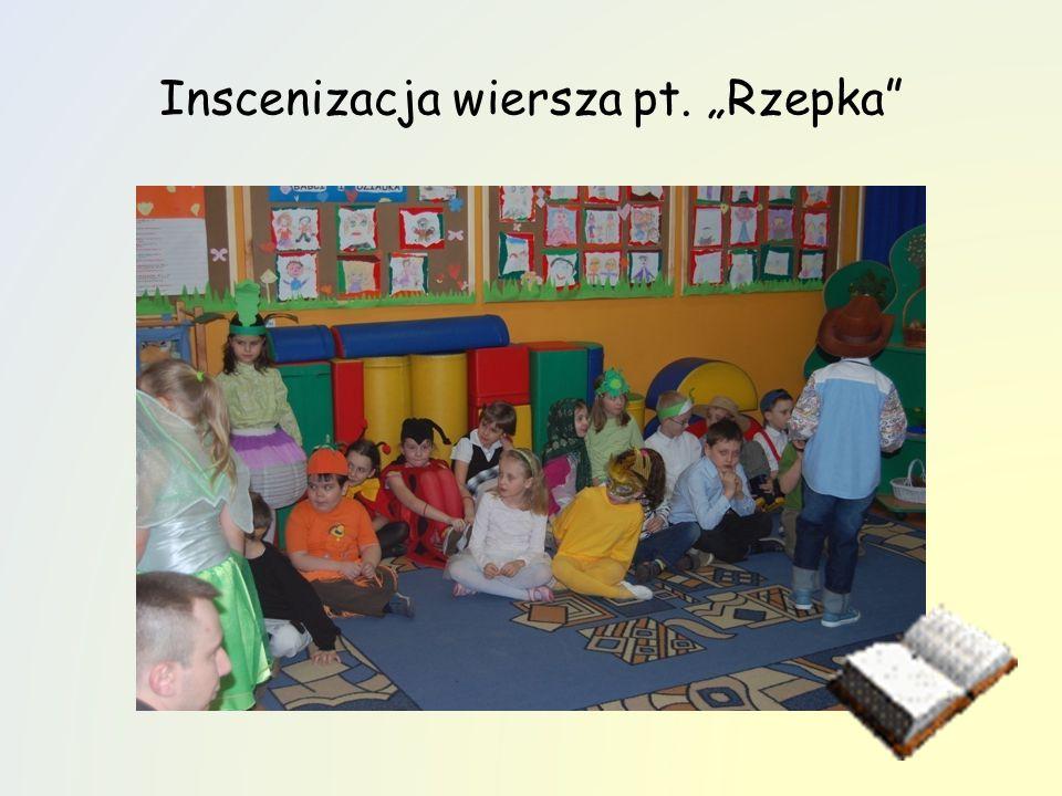 """Inscenizacja wiersza pt. """"Rzepka"""