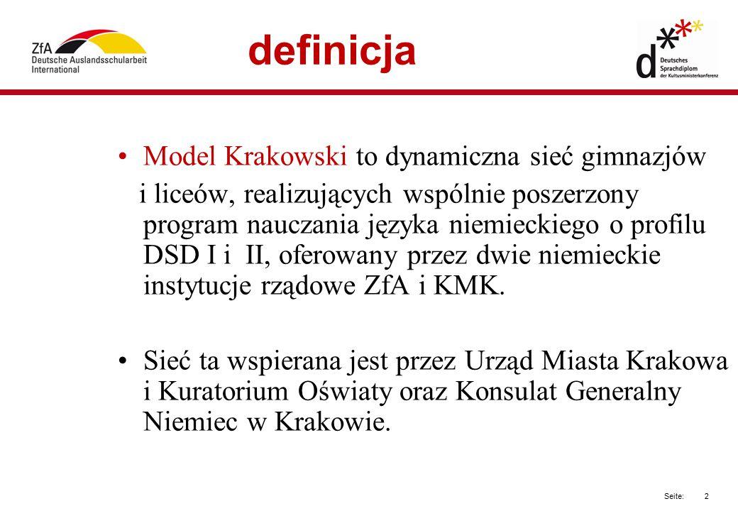 2 Seite: definicja Model Krakowski to dynamiczna sieć gimnazjów i liceów, realizujących wspólnie poszerzony program nauczania języka niemieckiego o pr