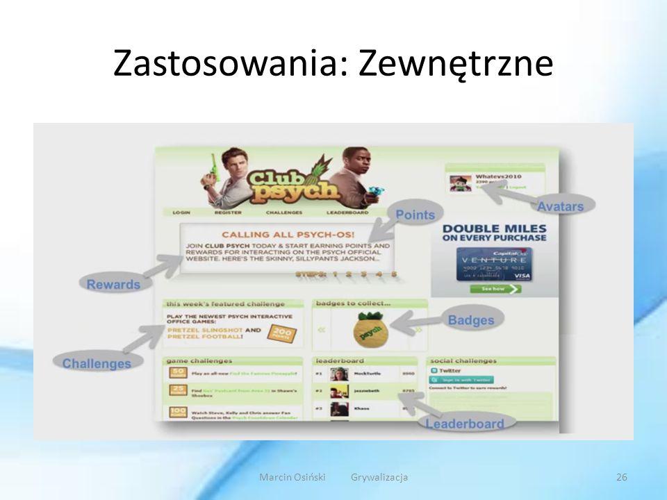 Zastosowania: Zewnętrzne Marcin Osiński Grywalizacja26
