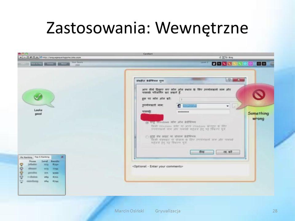 Zastosowania: Wewnętrzne Marcin Osiński Grywalizacja28