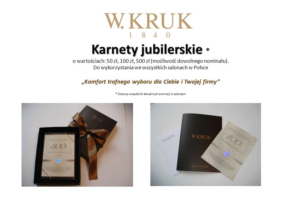 Karnety jubilerskie Karnety jubilerskie * o wartościach: 50 zł, 100 zł, 500 zł (możliwość dowolnego nominału).