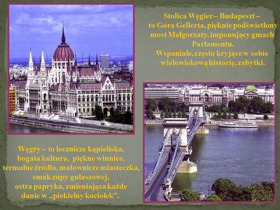 WĘGRY Powierzchnia: 93 036 km 2 Ludność: 10 186 372 Stolica: Budapeszt Język: węgierski Członek UE: 2004 Kostka Rubika stała się jedną z najpopularnie