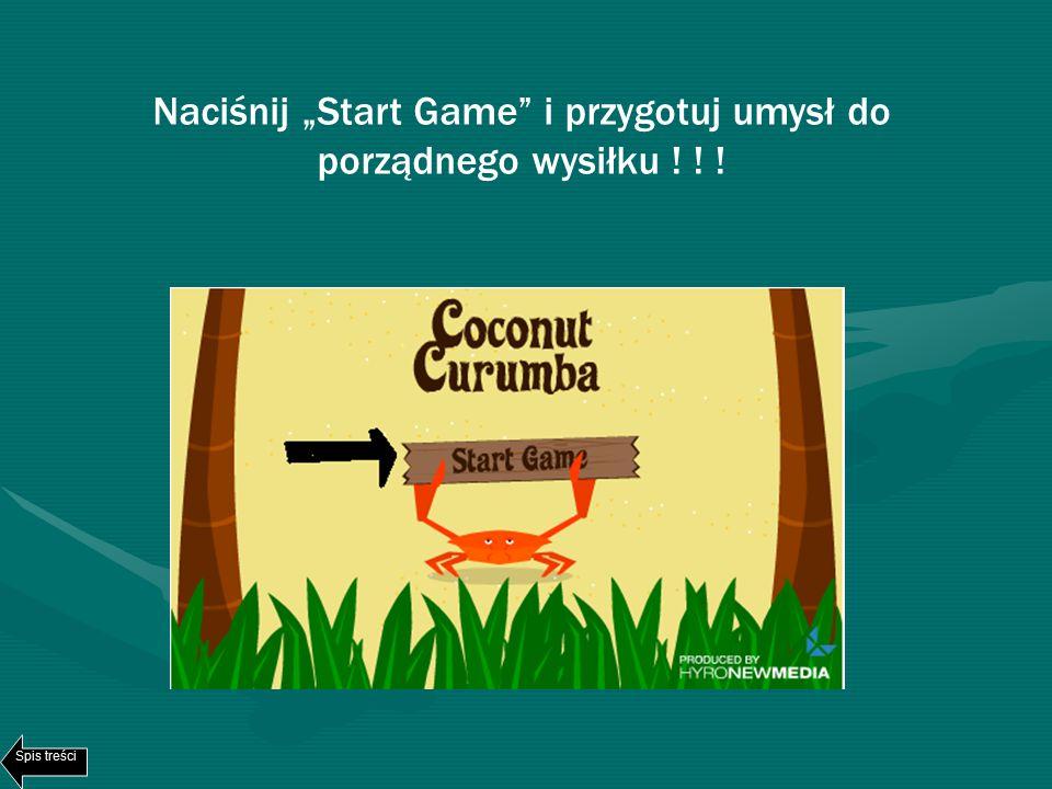 """Naciśnij """"Start Game i przygotuj umysł do porządnego wysiłku ! ! ! Spis treści"""