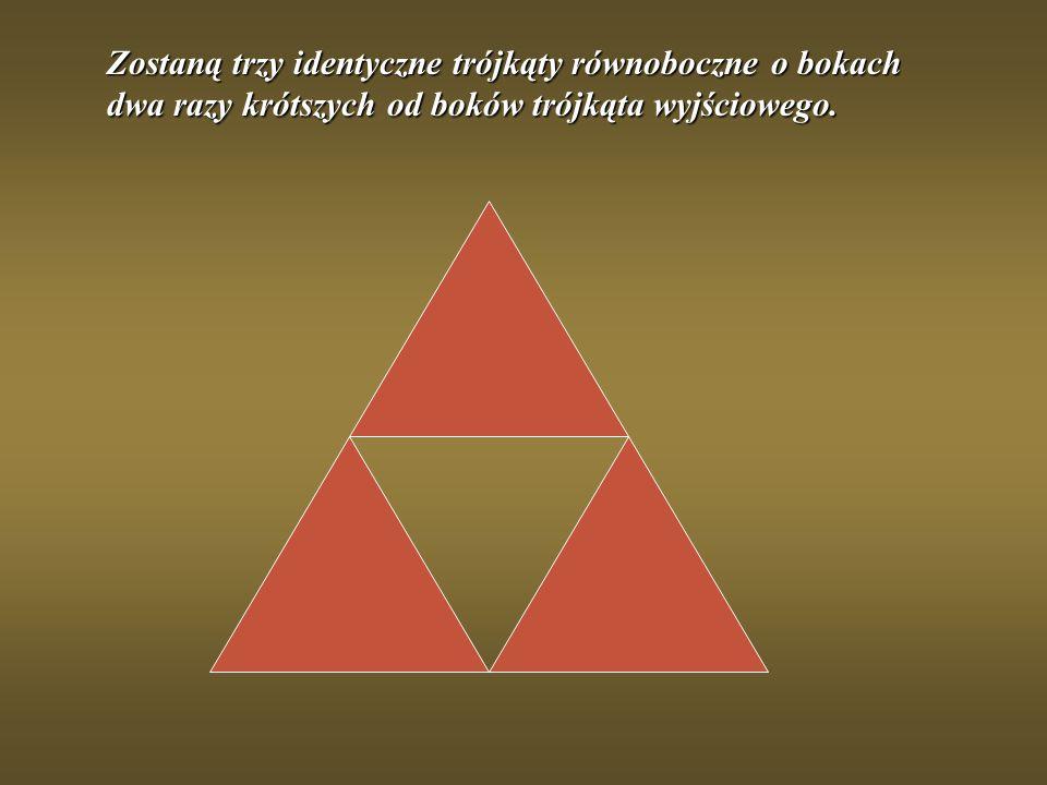 Zostaną trzy identyczne trójkąty równoboczne o bokach dwa razy krótszych od boków trójkąta wyjściowego.