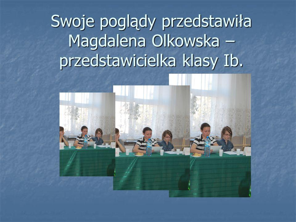 Swoje poglądy przedstawiła Magdalena Olkowska – przedstawicielka klasy Ib.