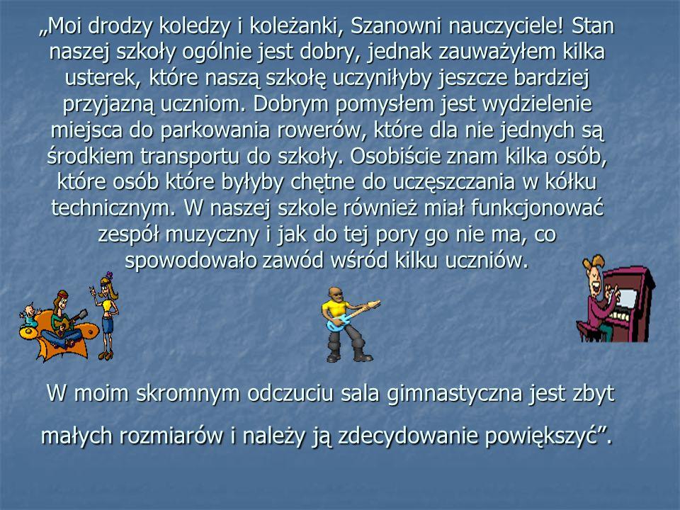 """""""Moi drodzy koledzy i koleżanki, Szanowni nauczyciele."""