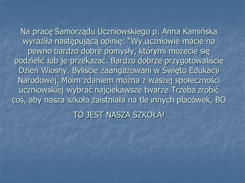 Na pracę Samorządu Uczniowskiego p.