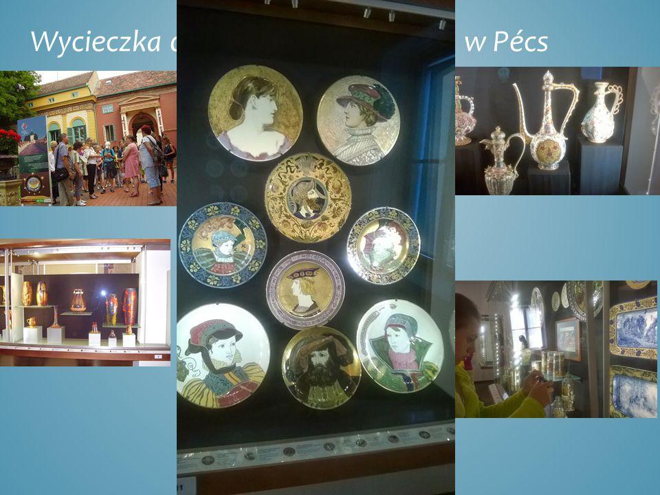Wycieczka do muzeum porcelany w Pécs