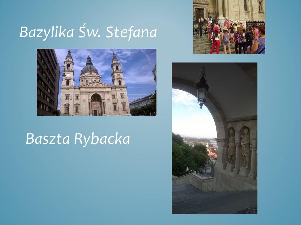 Bazylika Św. Stefana Baszta Rybacka