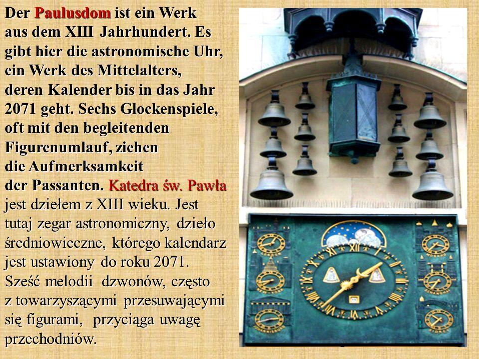 Der Paulusdom ist ein Werk aus dem XIII Jahrhundert.