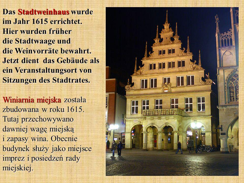Das Stadtweinhaus wurde im Jahr 1615 errichtet.