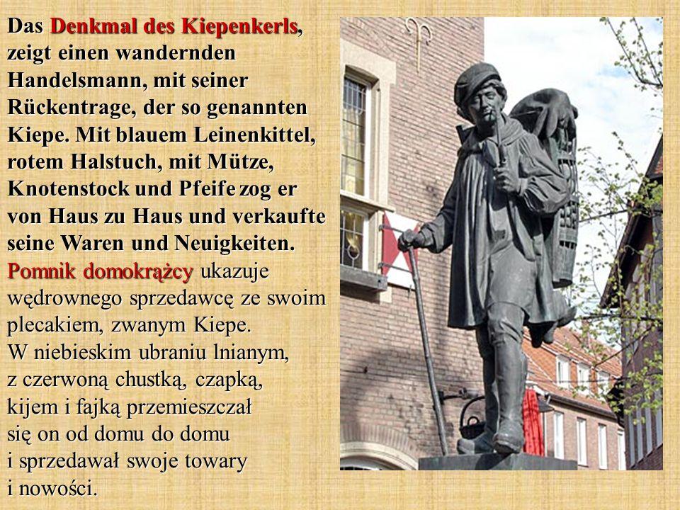 Das Denkmal des Kiepenkerls, zeigt einen wandernden Handelsmann, mit seiner Rückentrage, der so genannten Kiepe.