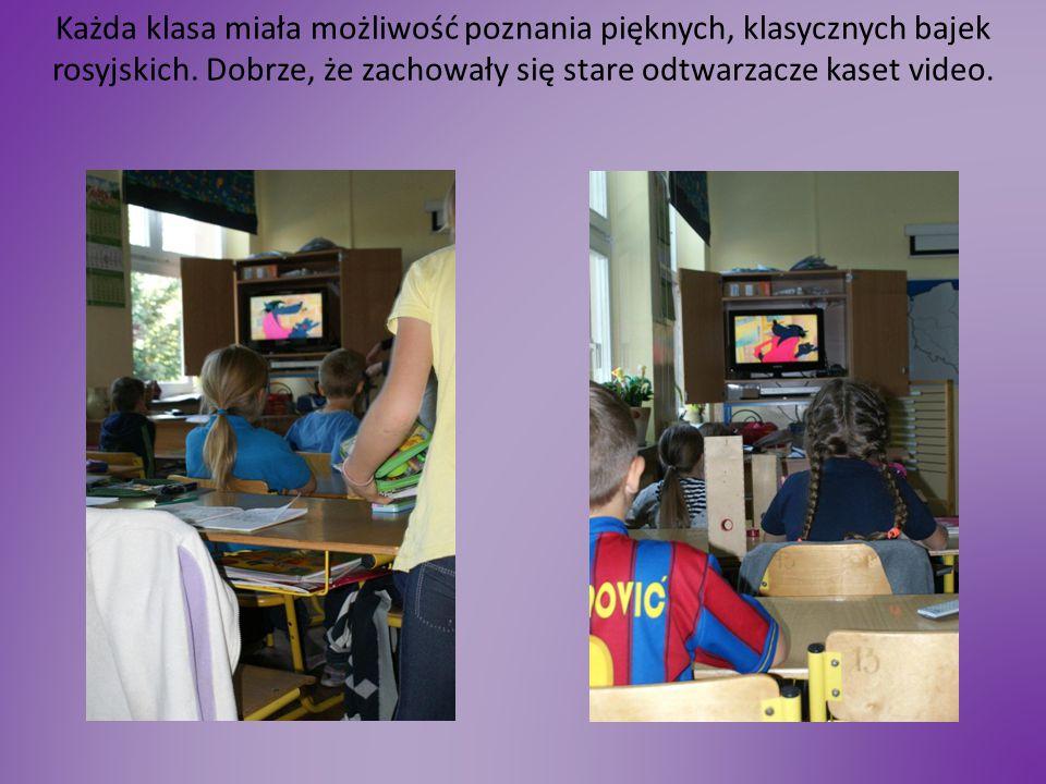 Każda klasa miała możliwość poznania pięknych, klasycznych bajek rosyjskich.