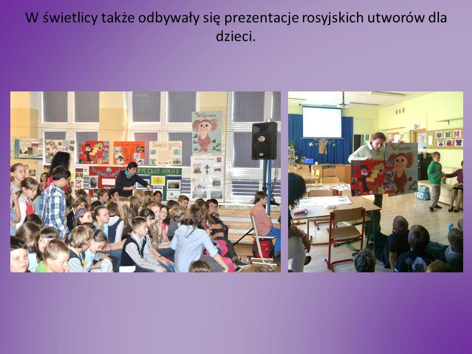 W świetlicy także odbywały się prezentacje rosyjskich utworów dla dzieci.