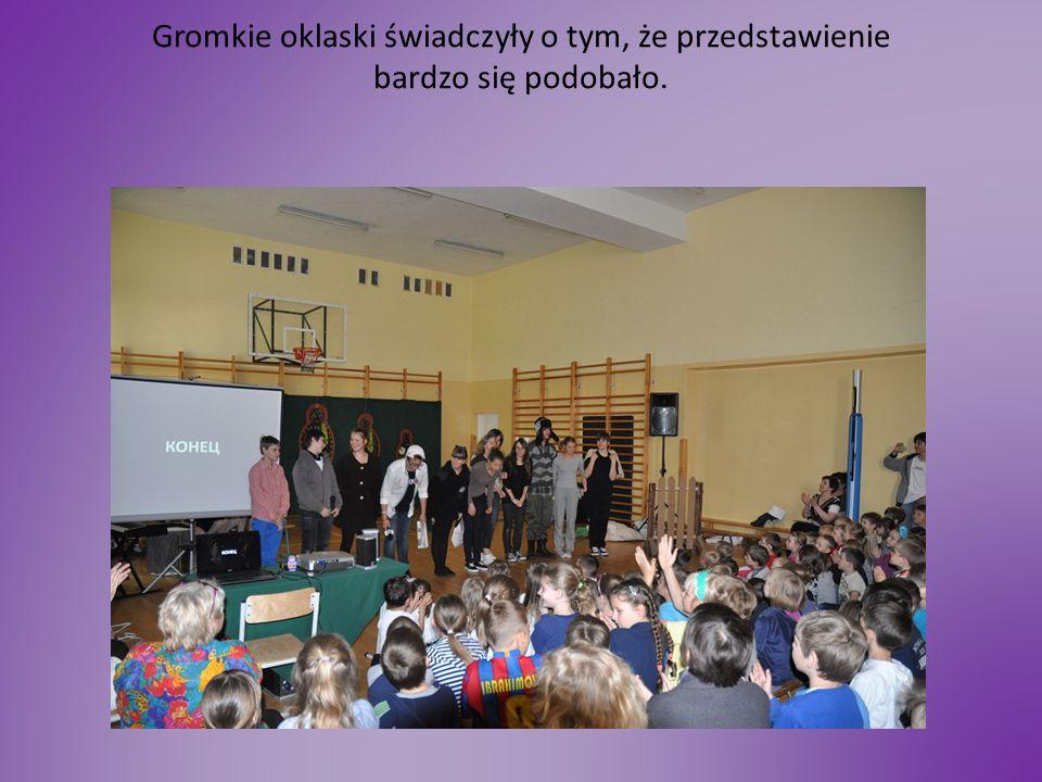 Okazało się, że niektórzy uczniowie zdali sobie sprawę, że po raz pierwszy słyszeli język rosyjski i mogli zapoznać się z kulturą naszych sąsiadów.