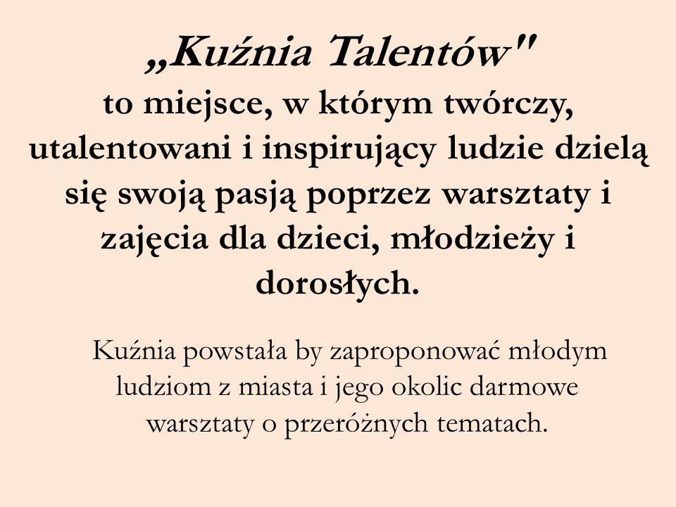 """""""Kuźnia Talentów"""