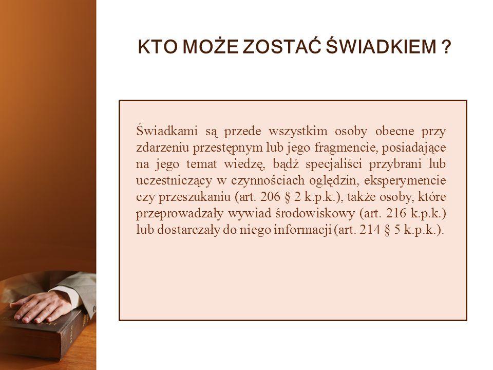 UPRAWNIENIA ŚWIADKA 5.