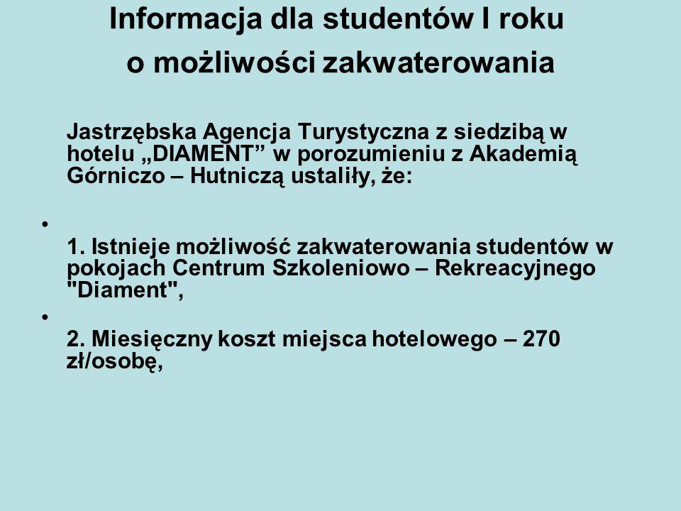 """Informacja dla studentów I roku o możliwości zakwaterowania Jastrzębska Agencja Turystyczna z siedzibą w hotelu """"DIAMENT"""" w porozumieniu z Akademią Gó"""