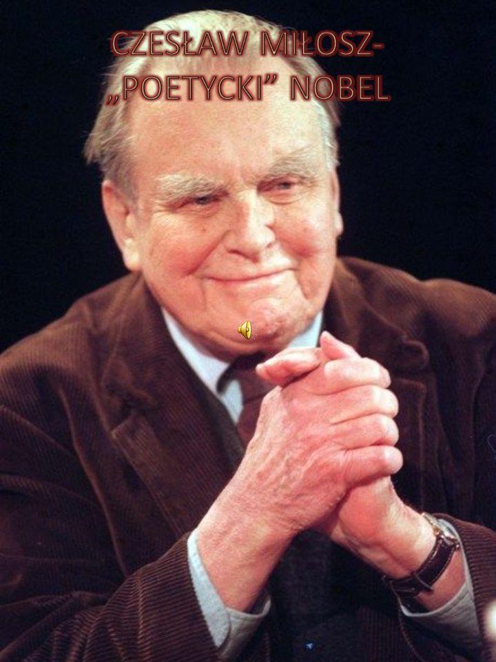 Czesław Miłosz: Sens Kiedy umrę, zobaczę podszewkę świata.