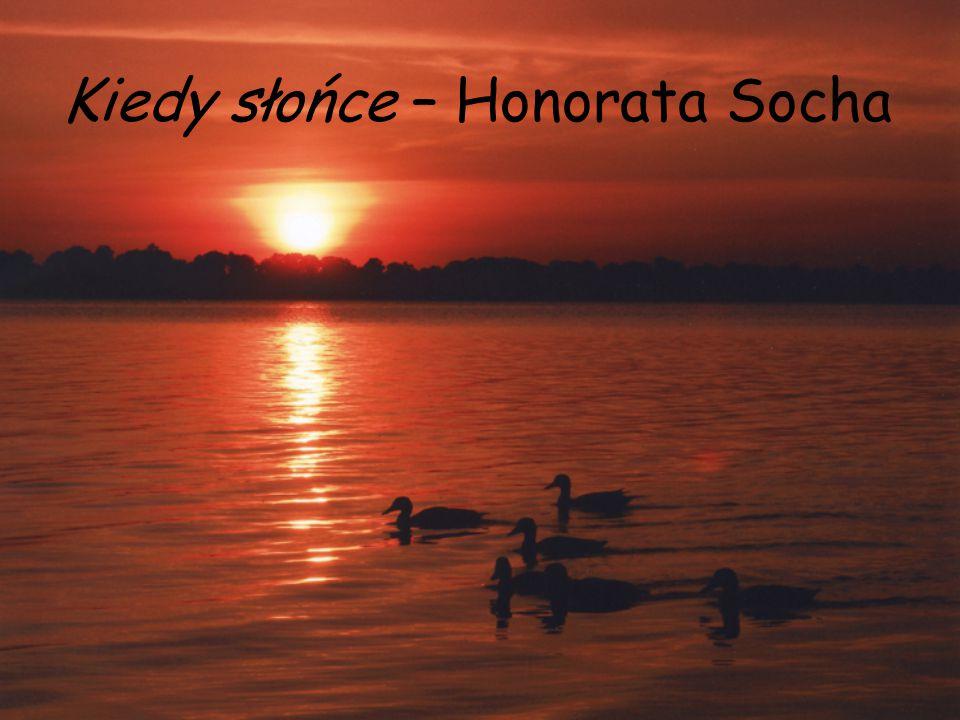 Kiedy słońce – Honorata Socha