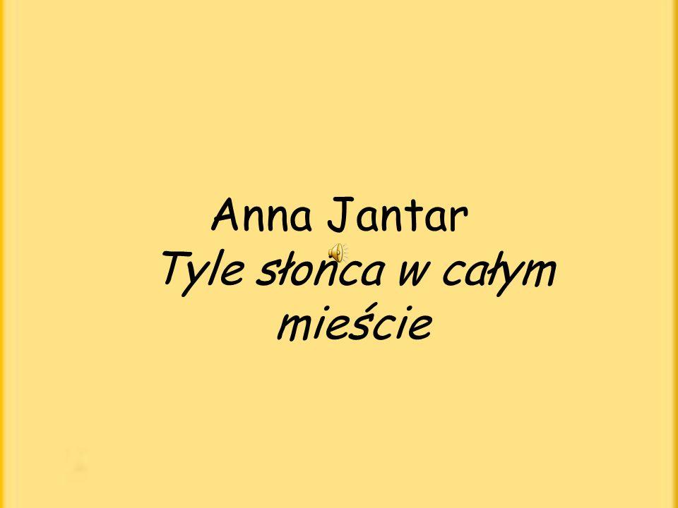 Anna Jantar Tyle słońca w całym mieście