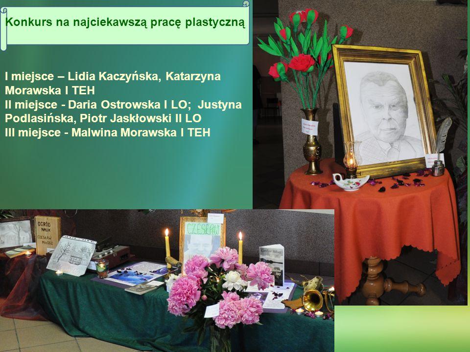 Konkurs na najciekawszą pracę plastyczną I miejsce – Lidia Kaczyńska, Katarzyna Morawska I TEH II miejsce - Daria Ostrowska I LO; Justyna Podlasińska,