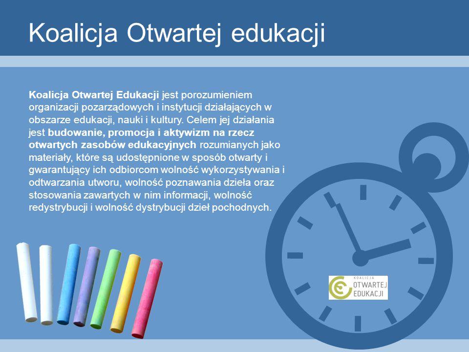 Koalicja Otwartej edukacji Koalicja Otwartej Edukacji jest porozumieniem organizacji pozarządowych i instytucji działających w obszarze edukacji, nauki i kultury.