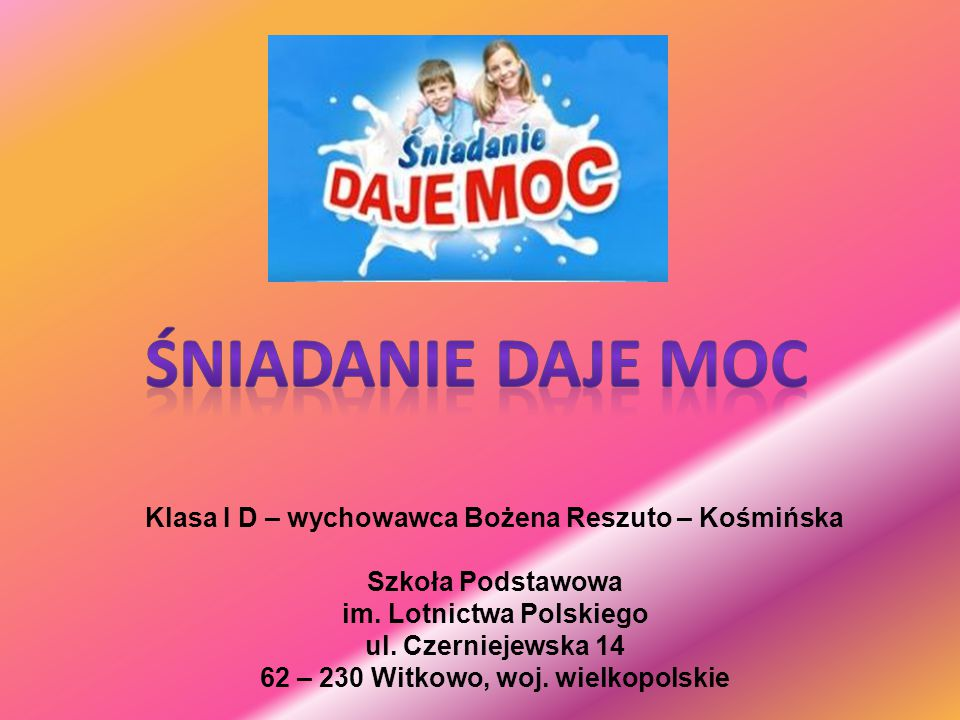 Klasa I D – wychowawca Bożena Reszuto – Kośmińska Szkoła Podstawowa im.