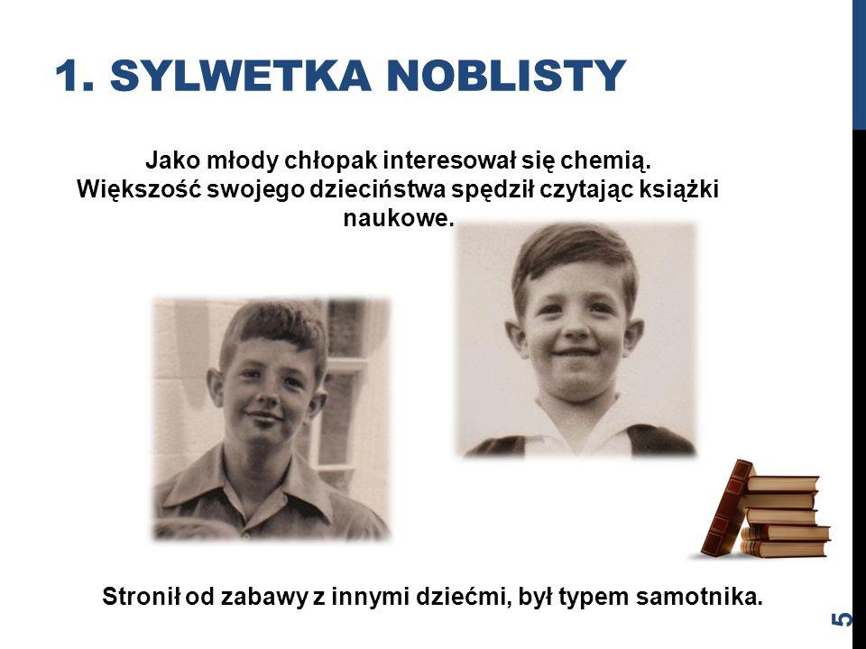 Jako młody chłopak interesował się chemią. Większość swojego dzieciństwa spędził czytając książki naukowe. Stronił od zabawy z innymi dziećmi, był typ