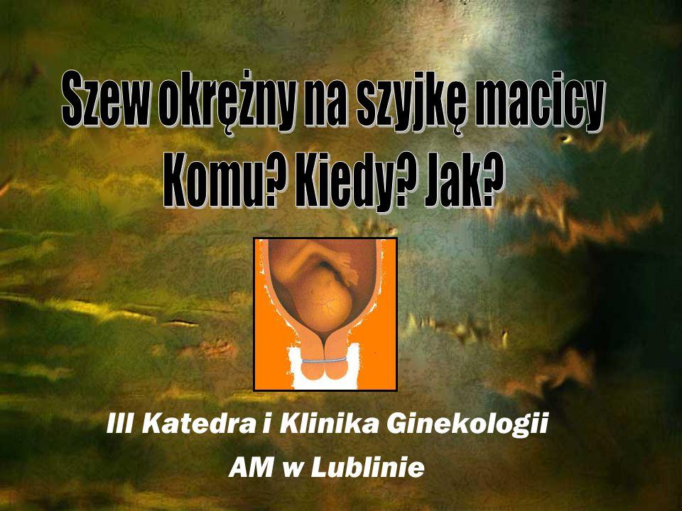 III Katedra i Klinika Ginekologii AM w Lublinie
