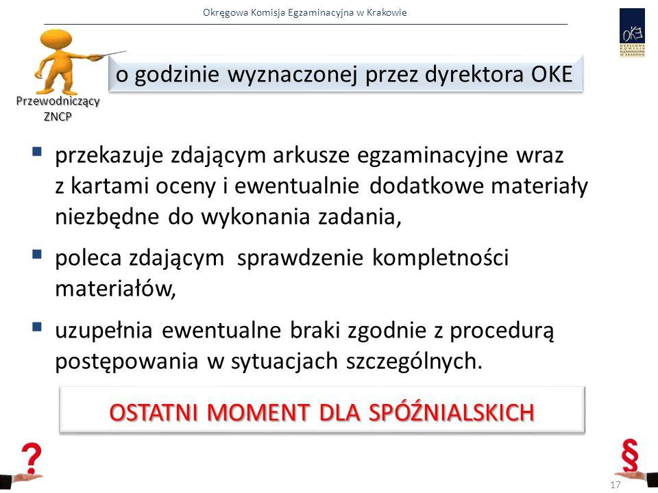 Okręgowa Komisja Egzaminacyjna w Krakowie  przekazuje zdającym arkusze egzaminacyjne wraz z kartami oceny i ewentualnie dodatkowe materiały niezbędne