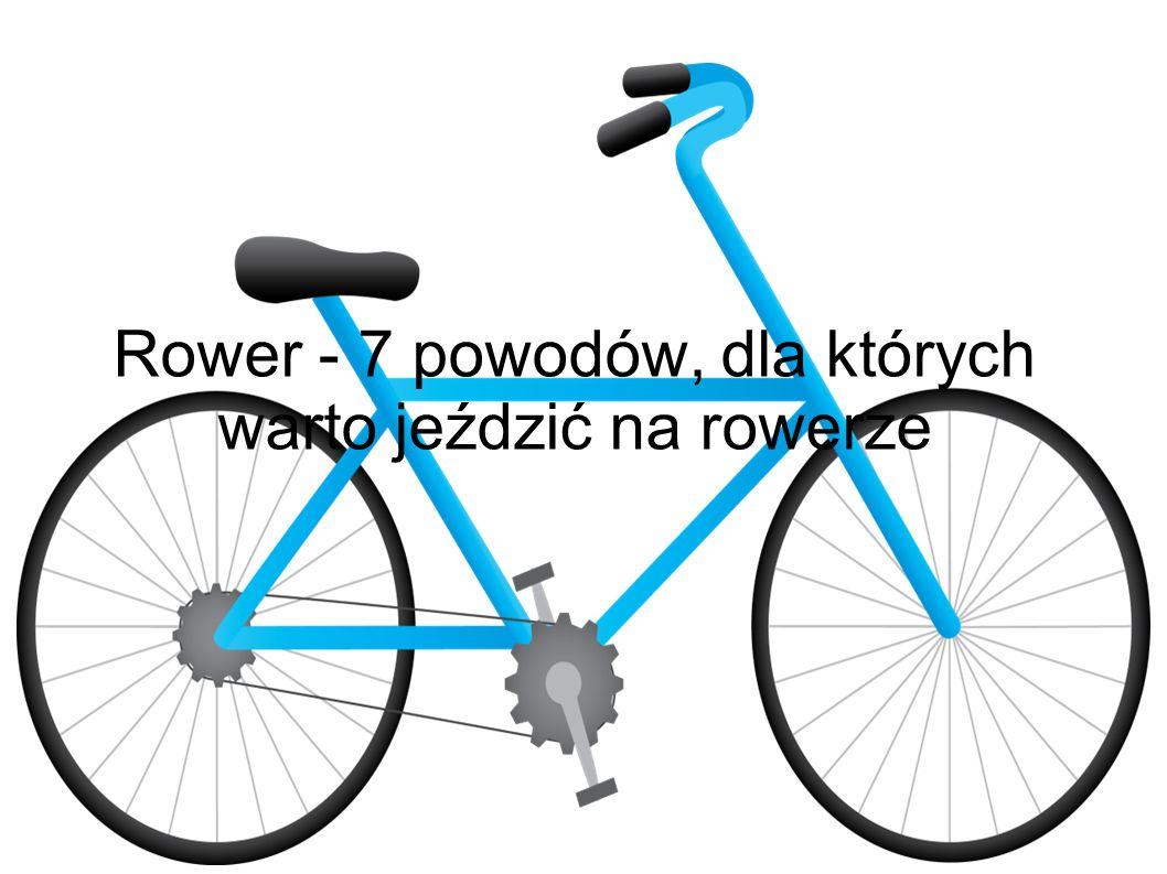 Jazda na rowerze idealna dla smukłej sylwetki !!.