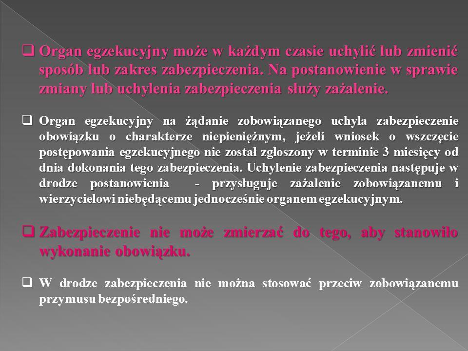 Zgodnie z art.164 ustawy o postępowaniu egzekucyjnym w administracji: § 1.