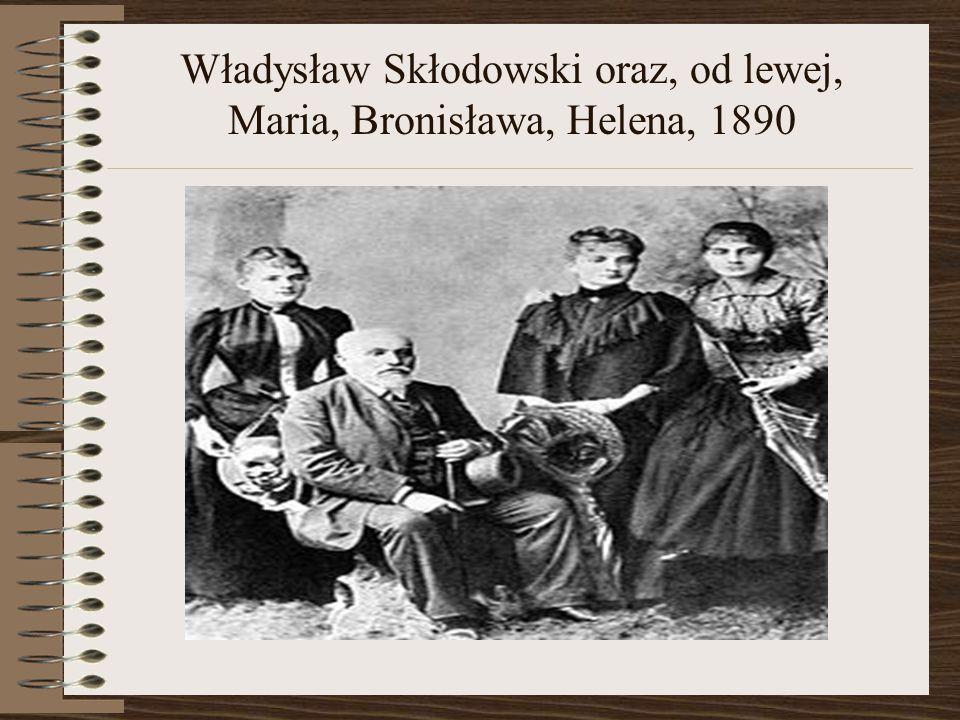Władysław Skłodowski oraz, od lewej, Maria, Bronisława, Helena, 1890