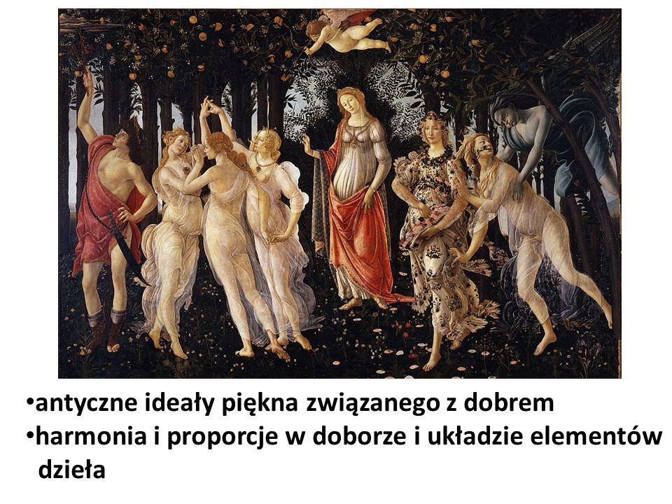antyczne ideały piękna związanego z dobrem harmonia i proporcje w doborze i układzie elementów dzieła