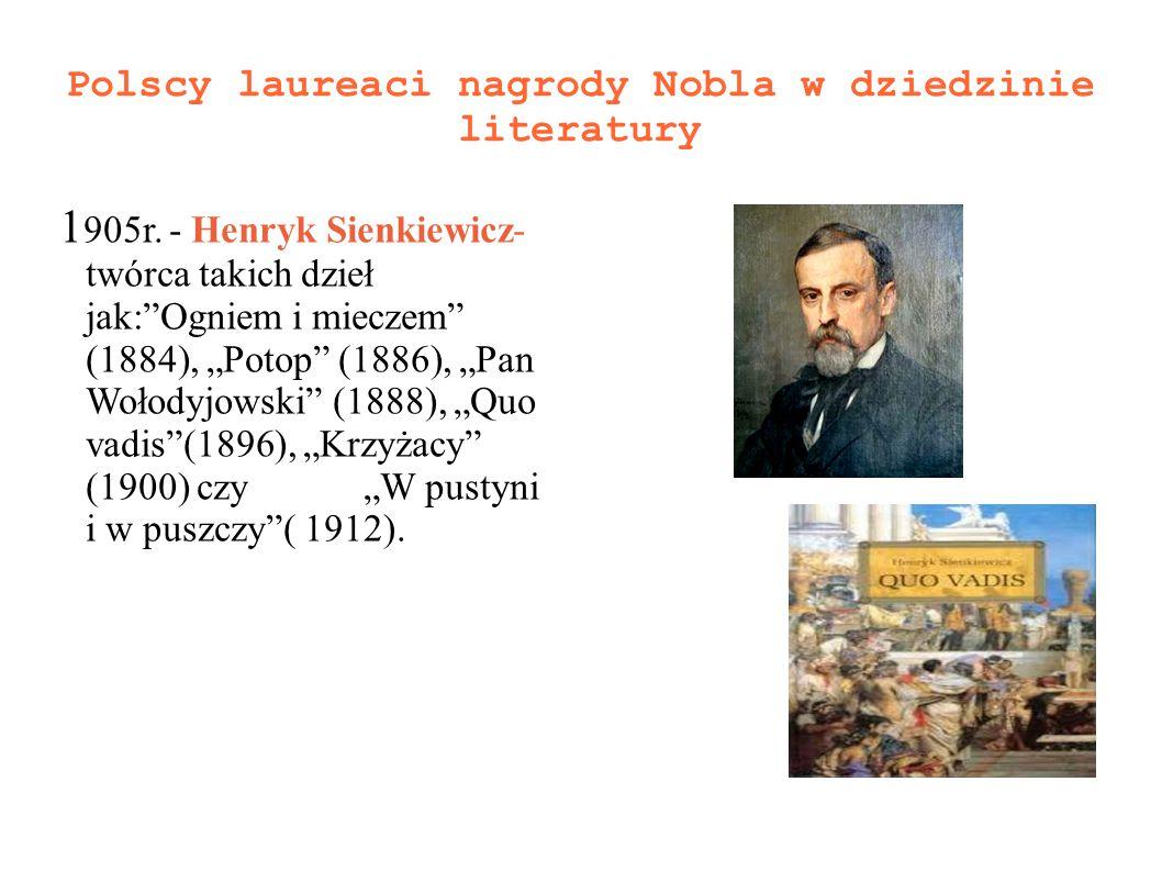 Polscy laureaci nagrody Nobla w dziedzinie literatury 1 905r.