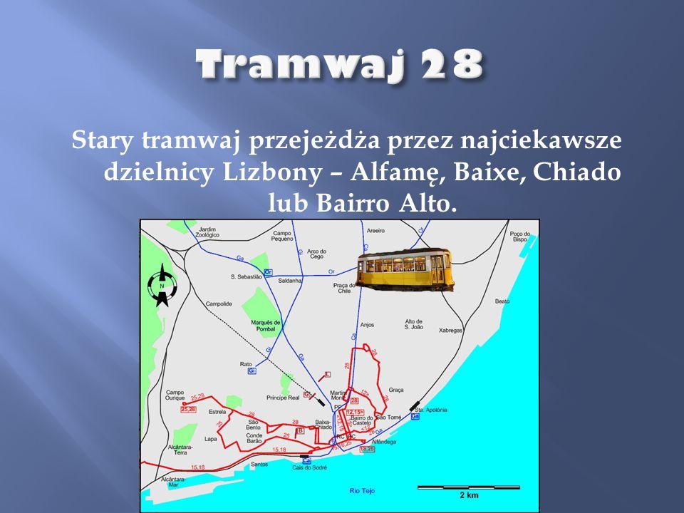 Stary tramwaj przejeżdża przez najciekawsze dzielnicy Lizbony – Alfamę, Baixe, Chiado lub Bairro Alto.