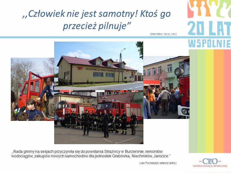 ,,Rada gminy na sesjach przyczyniła się do powstania Strażnicy w Burzeninie, remontów wodociągów, zakupów nowych samochodów dla jednostek Grabówka, Ni