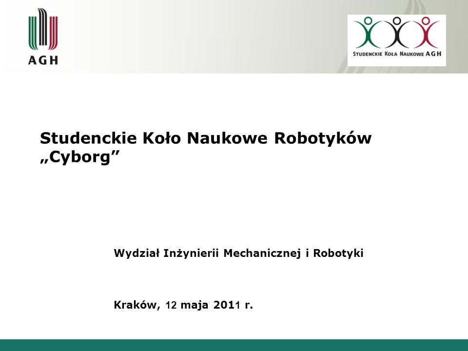 """O Kole… Studenckie Koło Naukowe Robotyków """"Cyborg zostało założone w 1991 roku z inicjatywy Pana Profesora Tadeusza Uhla, który był jego pierwszym opiekunem."""