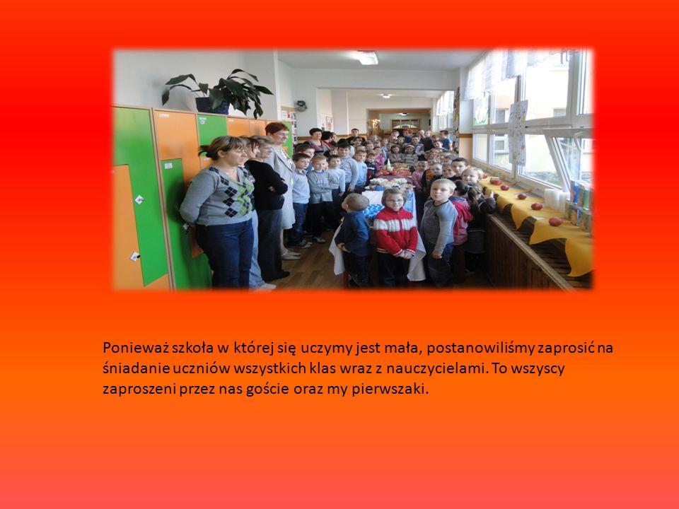 Ponieważ szkoła w której się uczymy jest mała, postanowiliśmy zaprosić na śniadanie uczniów wszystkich klas wraz z nauczycielami. To wszyscy zaproszen