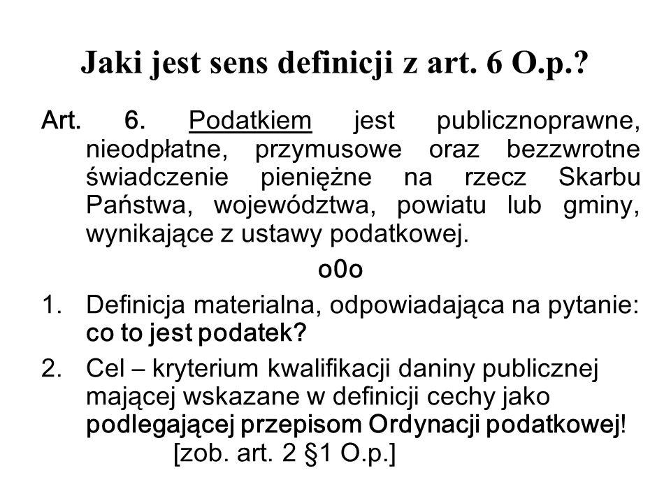 Jaki jest sens definicji z art.3 pkt 3 O.p.. Art.