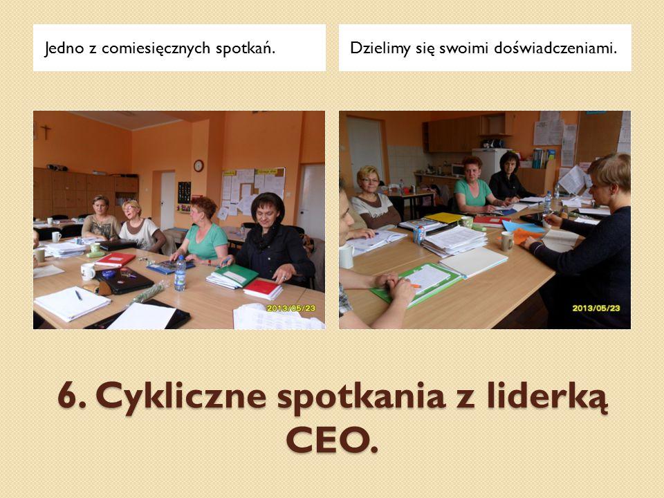 6. Cykliczne spotkania z liderką CEO. Jedno z comiesięcznych spotkań.Dzielimy się swoimi doświadczeniami.
