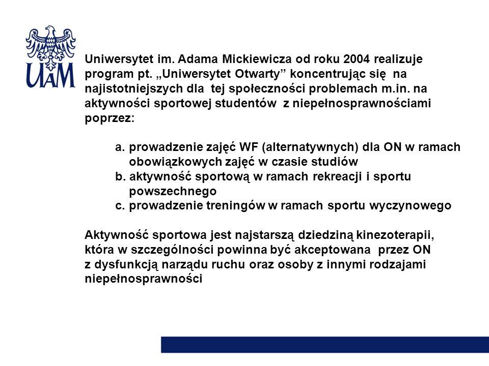 """Uniwersytet im. Adama Mickiewicza od roku 2004 realizuje program pt. """"Uniwersytet Otwarty"""" koncentrując się na najistotniejszych dla tej społeczności"""