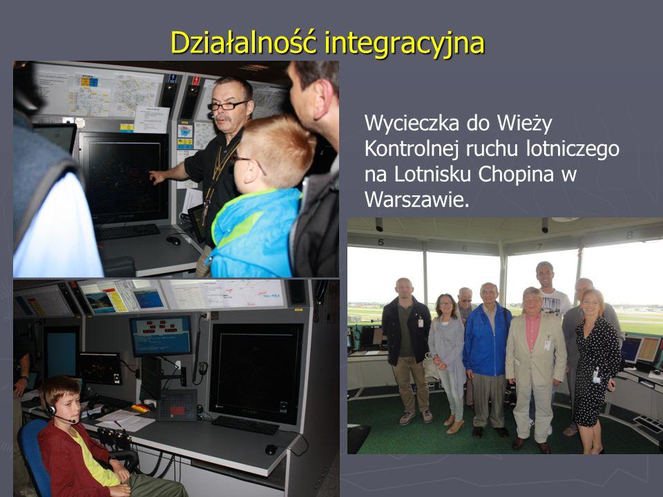 Działalność integracyjna Wycieczka do Wieży Kontrolnej ruchu lotniczego na Lotnisku Chopina w Warszawie.