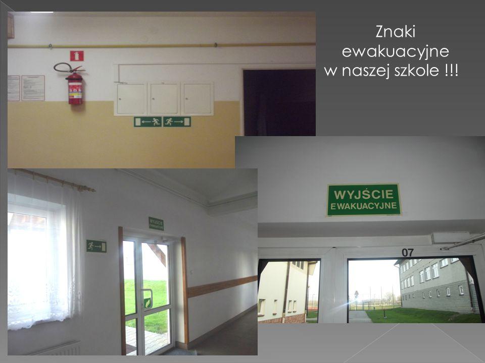 Znaki ewakuacyjne w naszej szkole !!!
