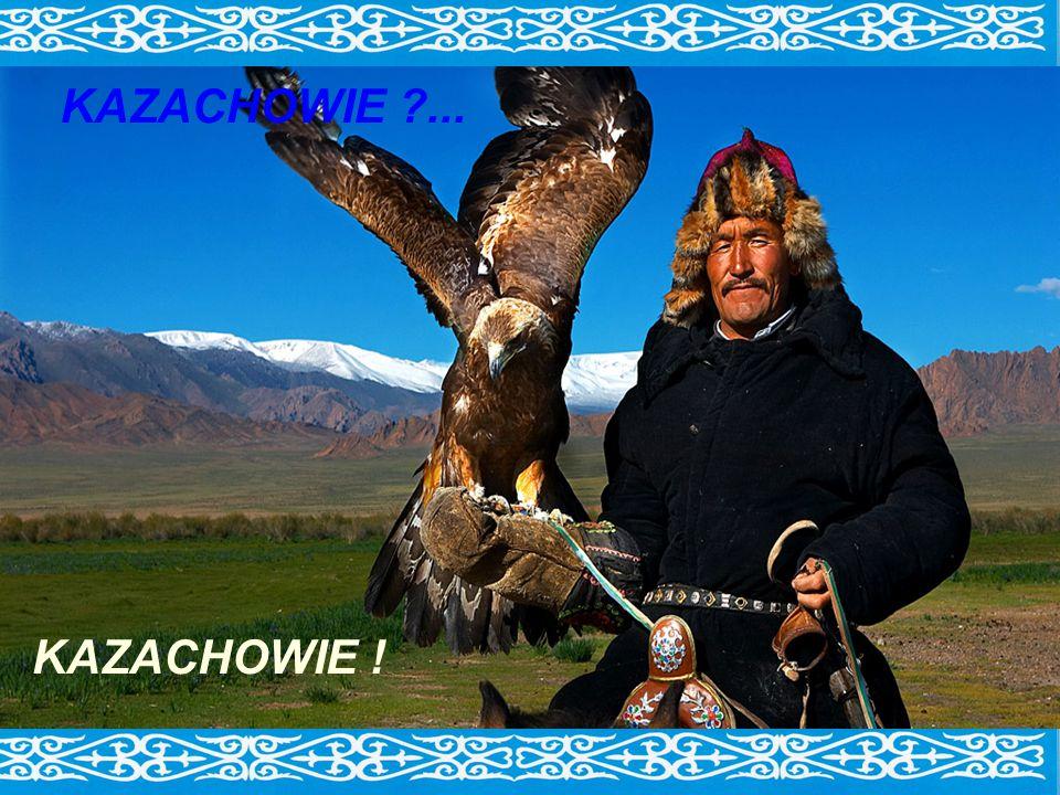 KAZACHOWIE ?... KAZACHOWIE !