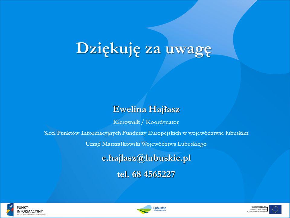 11 Dziękuję za uwagę Ewelina Hajłasz Kierownik / Koordynator Sieci Punktów Informacyjnych Funduszy Europejskich w województwie lubuskim Urząd Marszałk